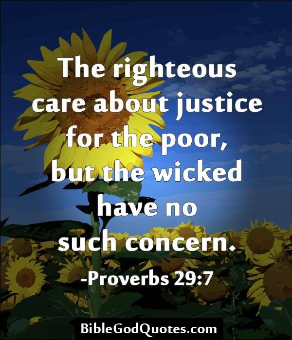 Righteous care about Justice … Prov 29:7